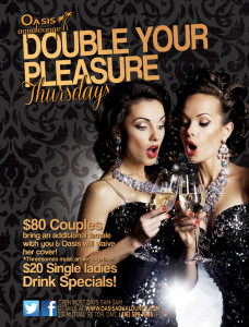 Double Your Pleasure @ Oasis Aqualounge | Toronto | Ontario | Canada